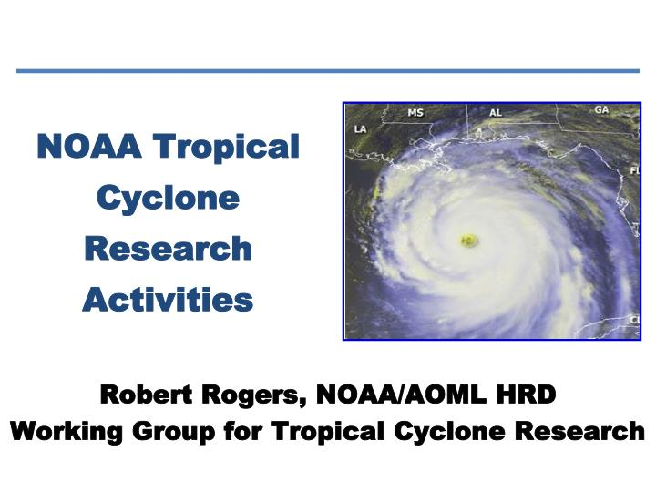 noaa tropical cyclone research activities n.