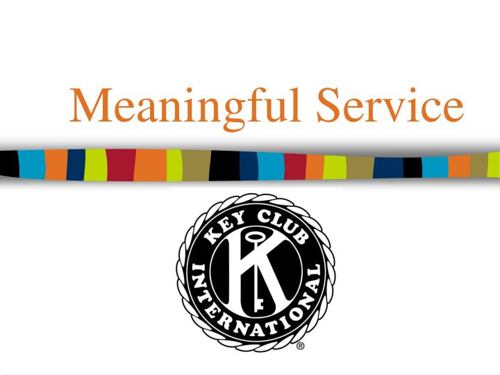 meaningful service n.