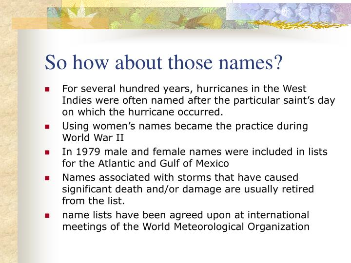 So how about those names?