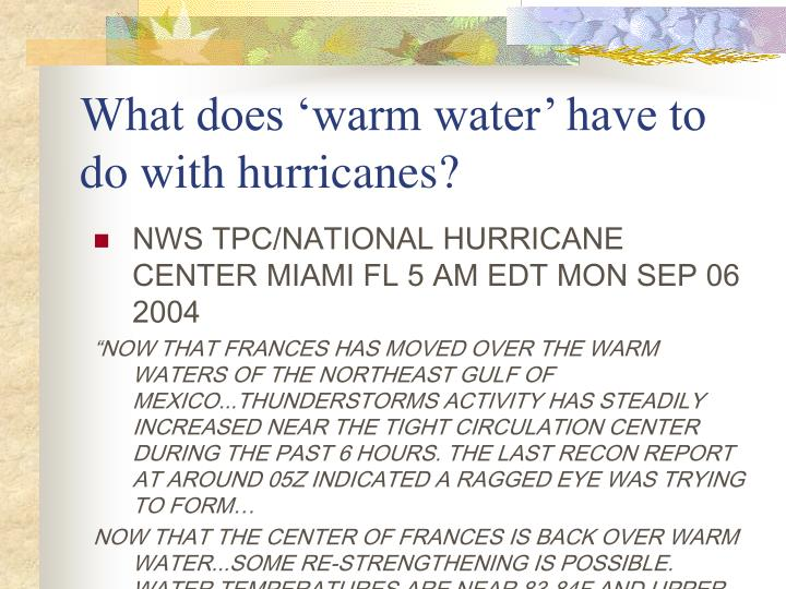 What does 'warm water' have to do with hurricanes?