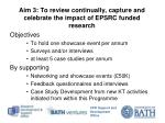 aim 3 to review continually capture and celebrate the impact of epsrc funded research