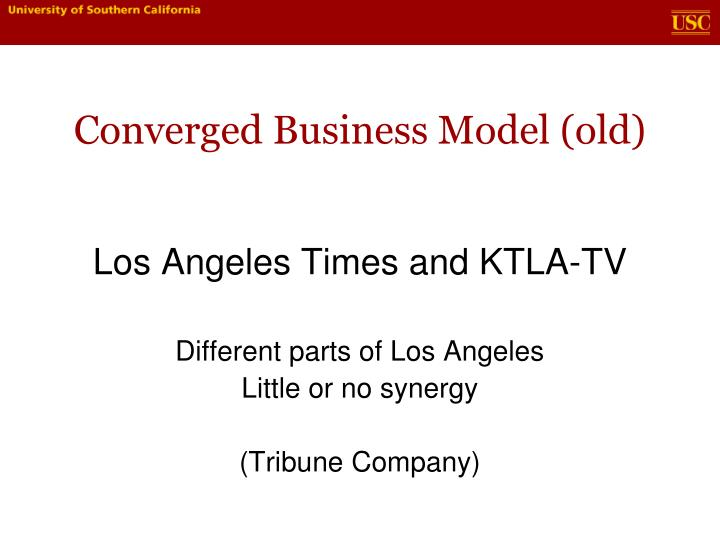 Converged Business Model (old)