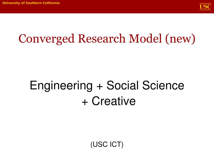 Converged Research Model (new)