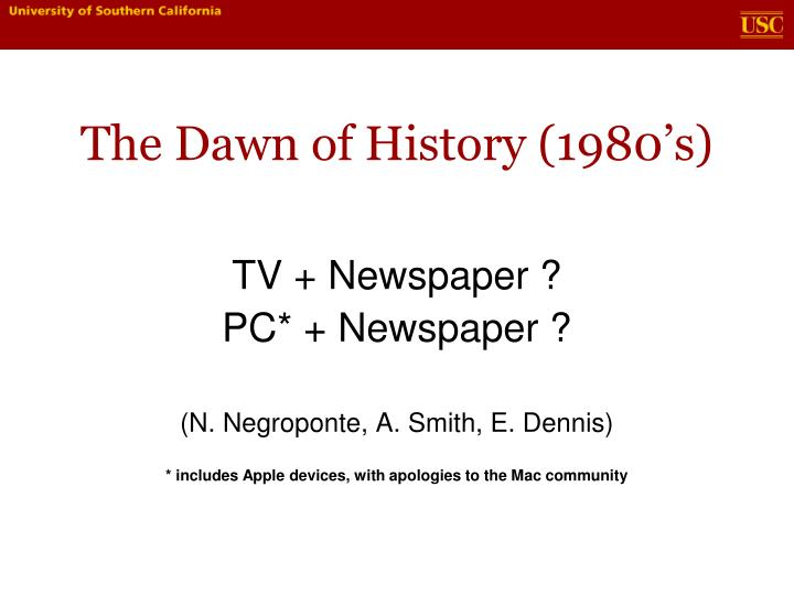 The dawn of history 1980 s1
