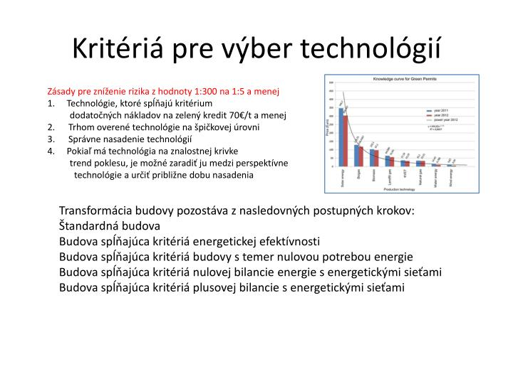 Kritériá pre výber technológií