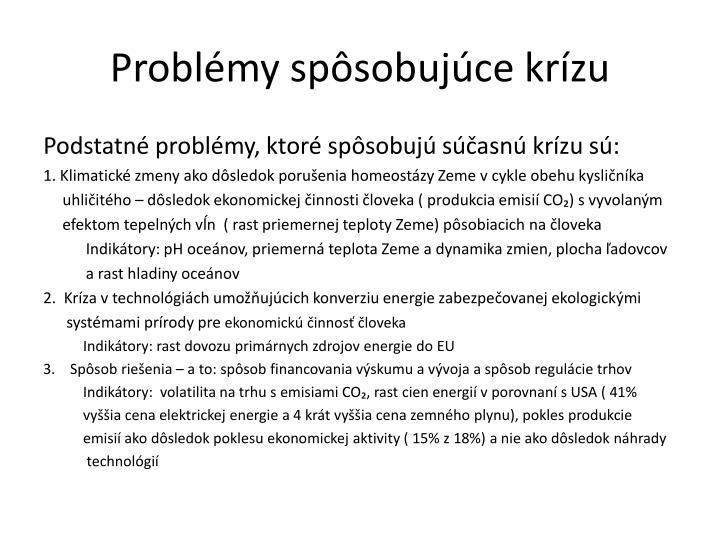 Problémy spôsobujúce krízu