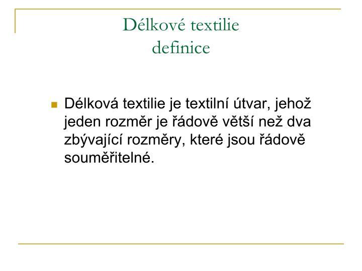 Délkové textilie