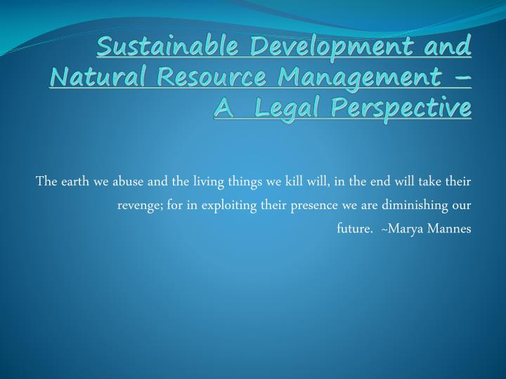 sustainable development and natural resource management a legal perspective n.