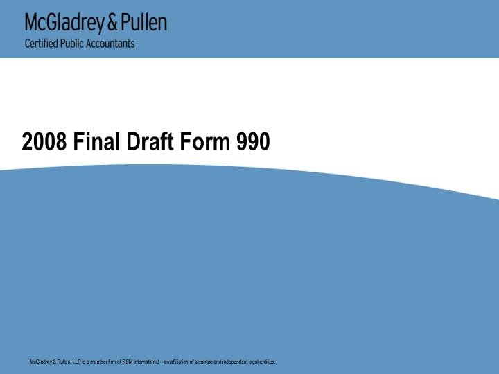 2008 final draft form 990 n.