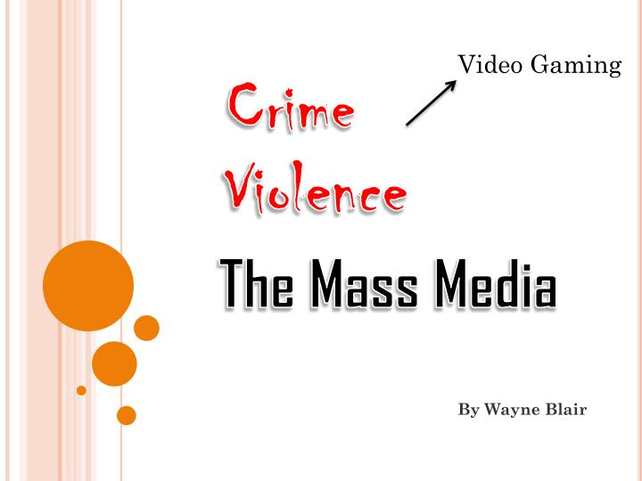 crime and violence in the media