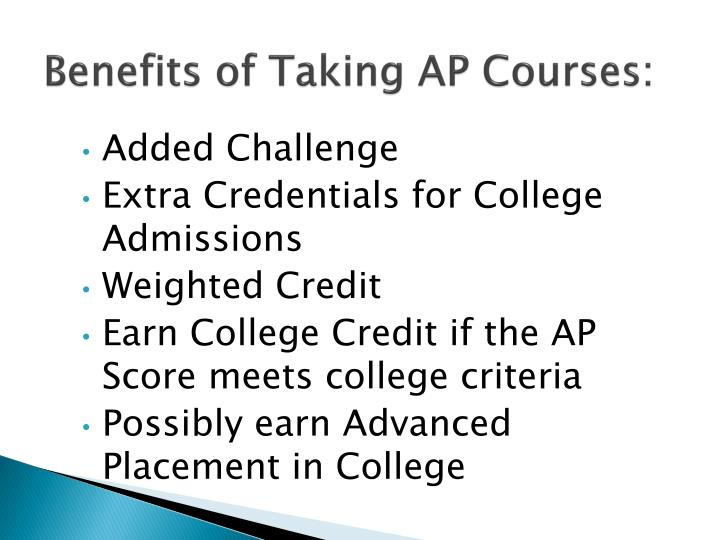 Benefits of Taking AP Courses: