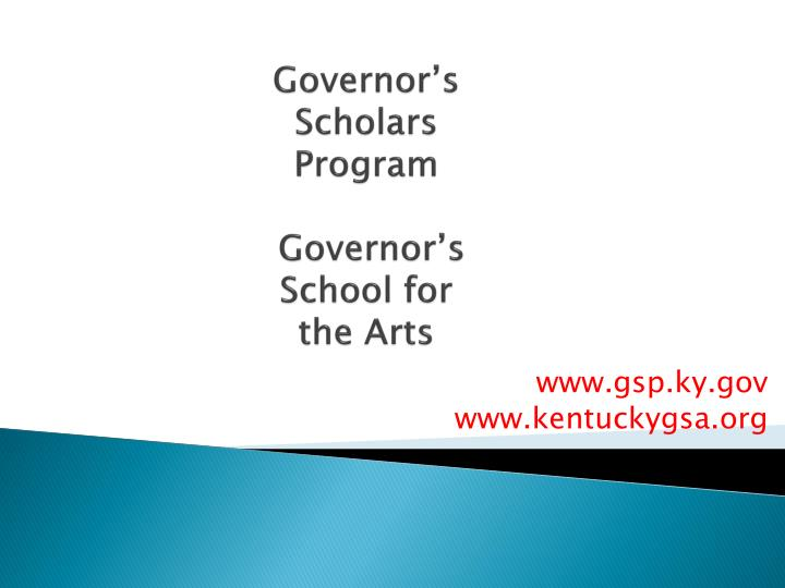 Governor s scholars program governor s school for the arts