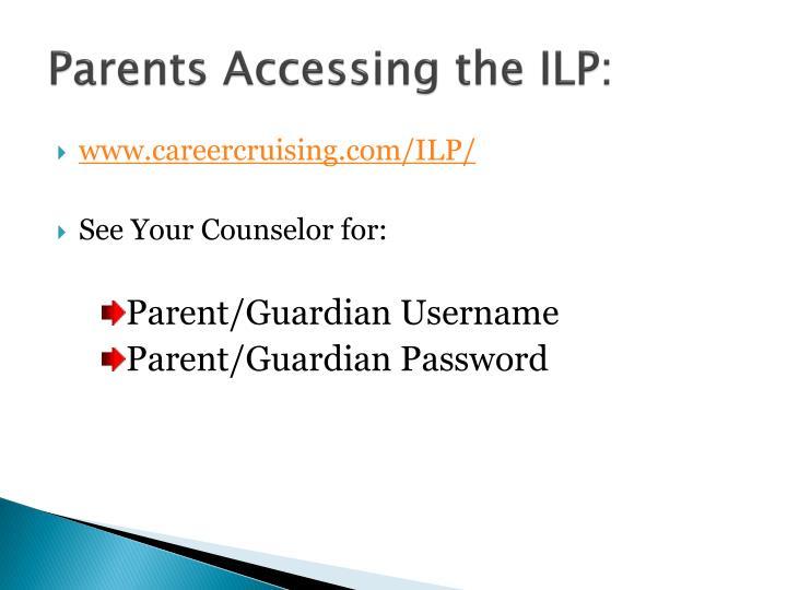 Parents Accessing the ILP: