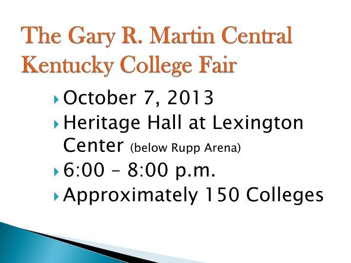The Gary R. Martin Central Kentucky College Fair