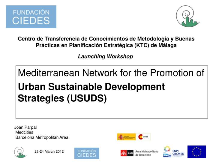 mediterranean network for the promotion of urban sustainable development strategies usuds n.