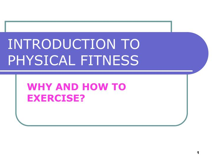 introduction to physical fitness n.
