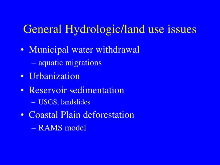 General Hydrologic/land use issues