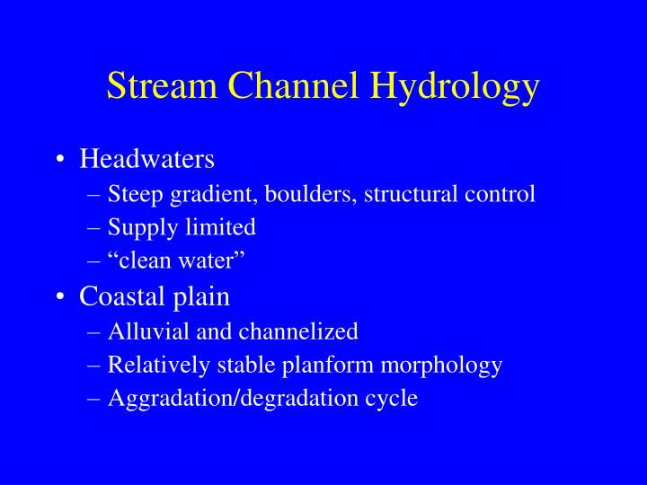 Stream Channel Hydrology