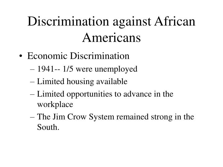 Discrimination against African Americans