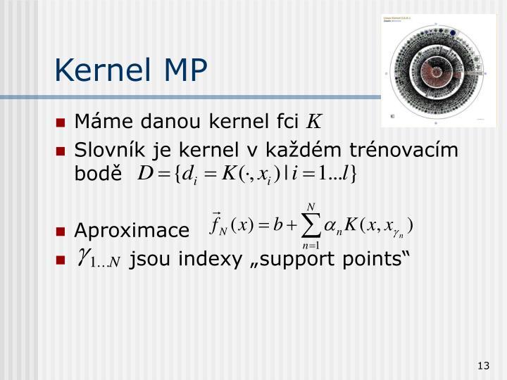 Kernel MP