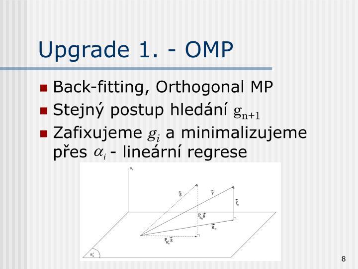 Upgrade 1. - OMP