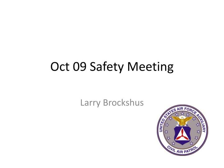oct 09 safety meeting n.