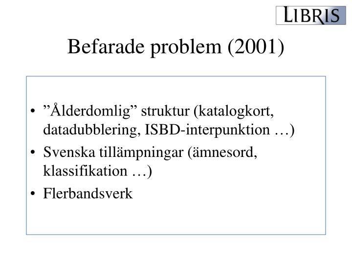 Befarade problem (2001)
