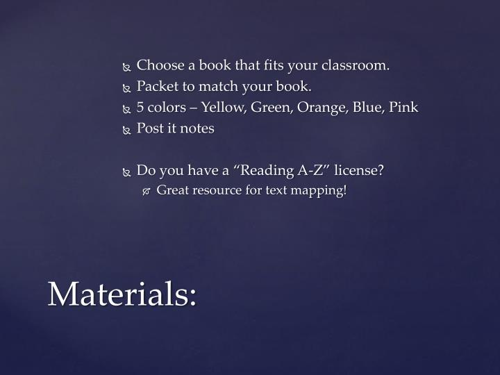 Choose a book that fits your classroom.
