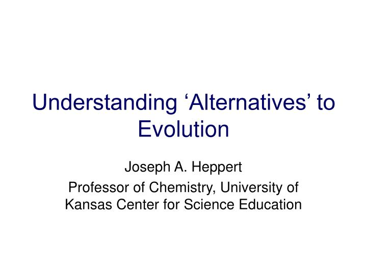 understanding alternatives to evolution n.