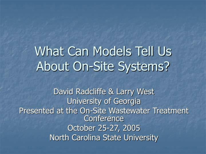 what can models tell us about on site systems n.