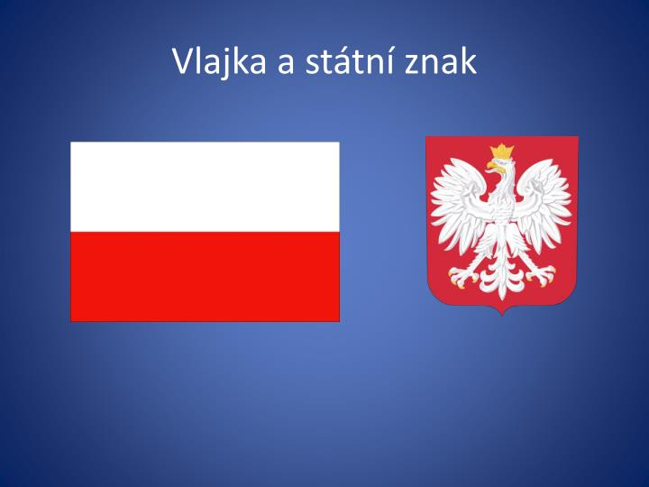 Vlajka a st tn znak