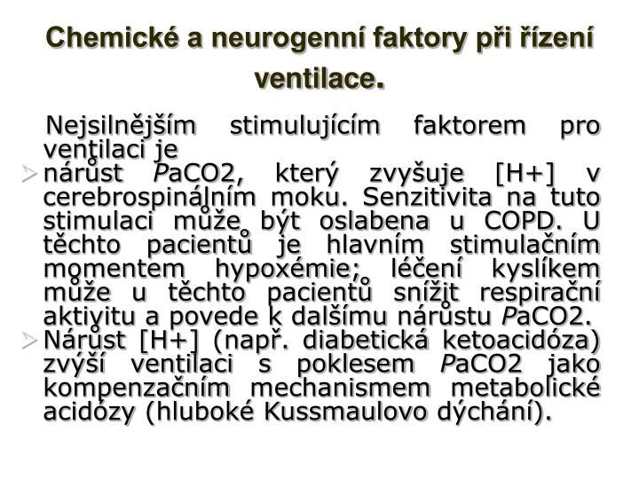 Chemické a neurogenní faktory při řízení ventilace