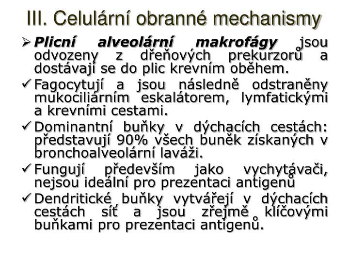 III. Celulární obranné mechanismy