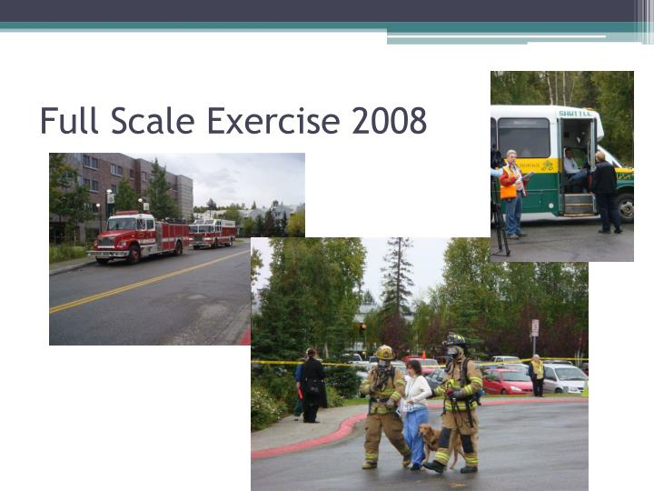 Full Scale Exercise 2008
