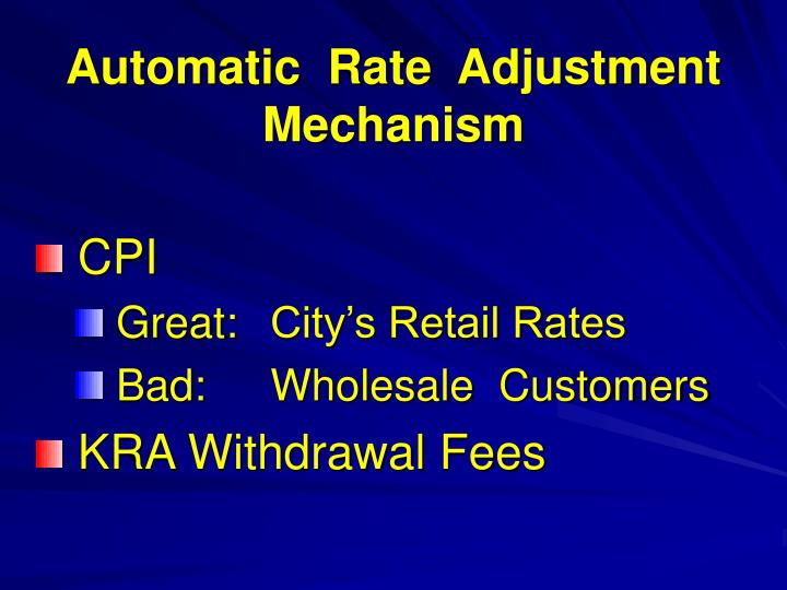 Automatic  Rate  Adjustment  Mechanism