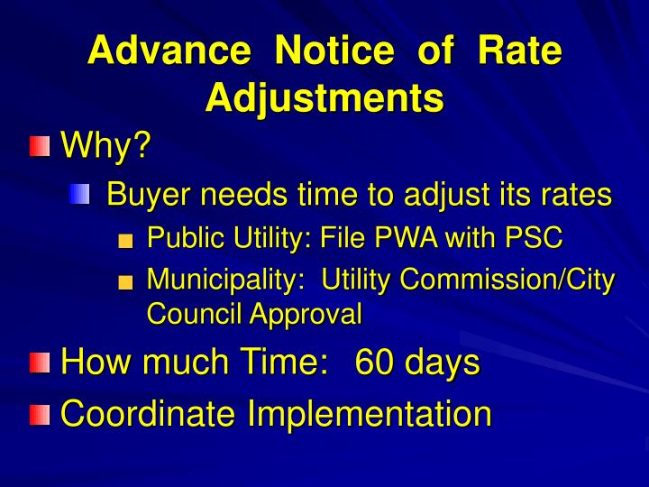 Advance  Notice  of  Rate  Adjustments