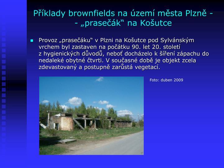 """Příklady brownfields na území města Plzně - - """"prasečák"""" na Košutce"""