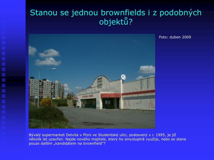 Stanou se jednou brownfields i z podobných objektů?