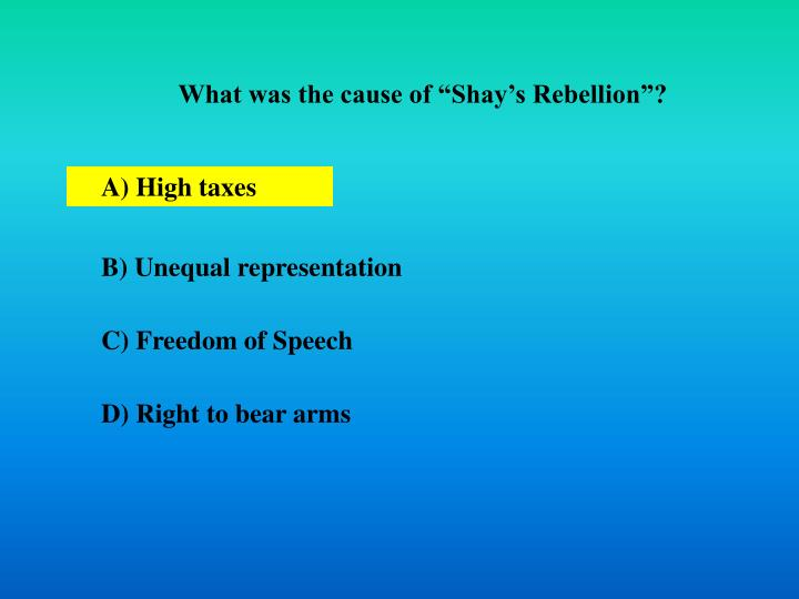 """What was the cause of """"Shay's Rebellion""""?"""