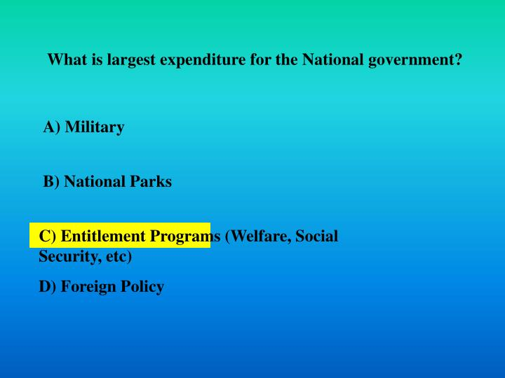 What is largest expenditure for the National government?