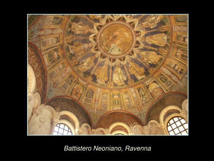 Battistero Neoniano, Ravenna