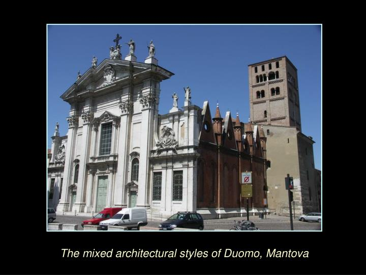 The mixed architectural styles of Duomo, Mantova