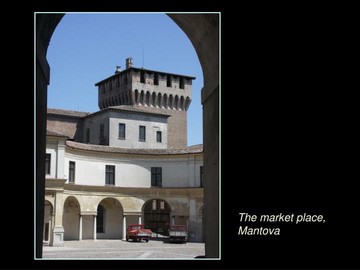 The market place, Mantova