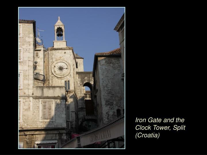 Iron Gate and the Clock Tower, Split (Croatia)