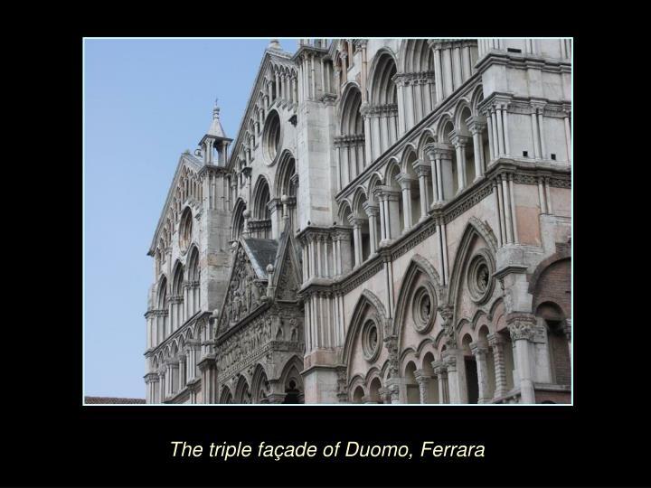 The triple façade of Duomo, Ferrara