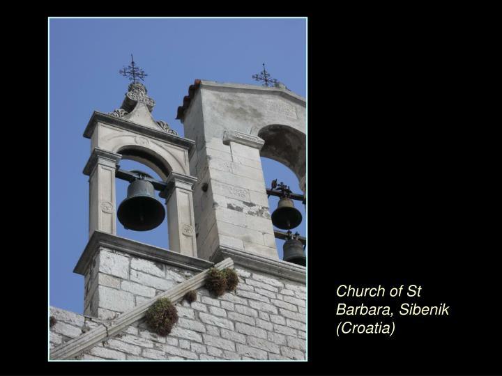 Church of St Barbara, Sibenik (Croatia)