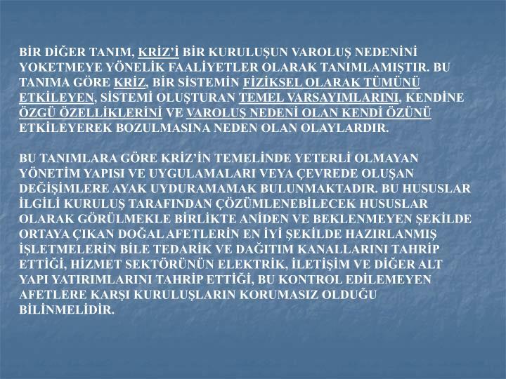 BİR DİĞER TANIM,