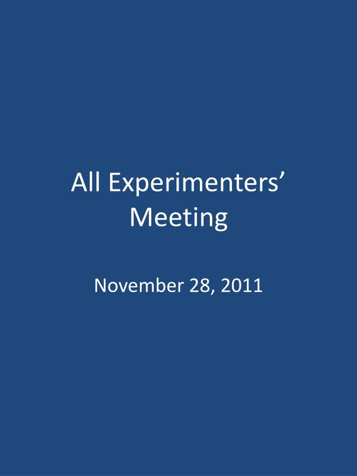All experimenters meeting