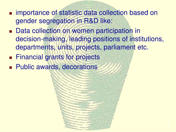 importance of statistic data collection based on gender segregation in R