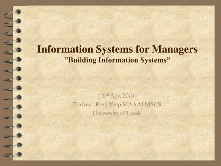 information systems for managers building information systems